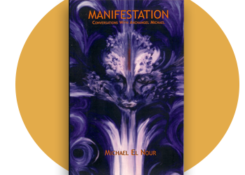 MANIFESTATION CONVERSATIONS WITH ARCHANGEL MICHAEL